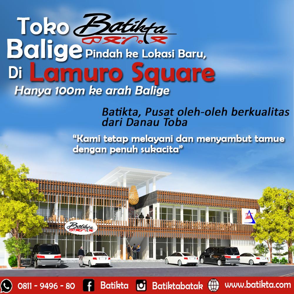 Batikta Balige sedang masa pindahan ke lokasi baru, Lamuro Square